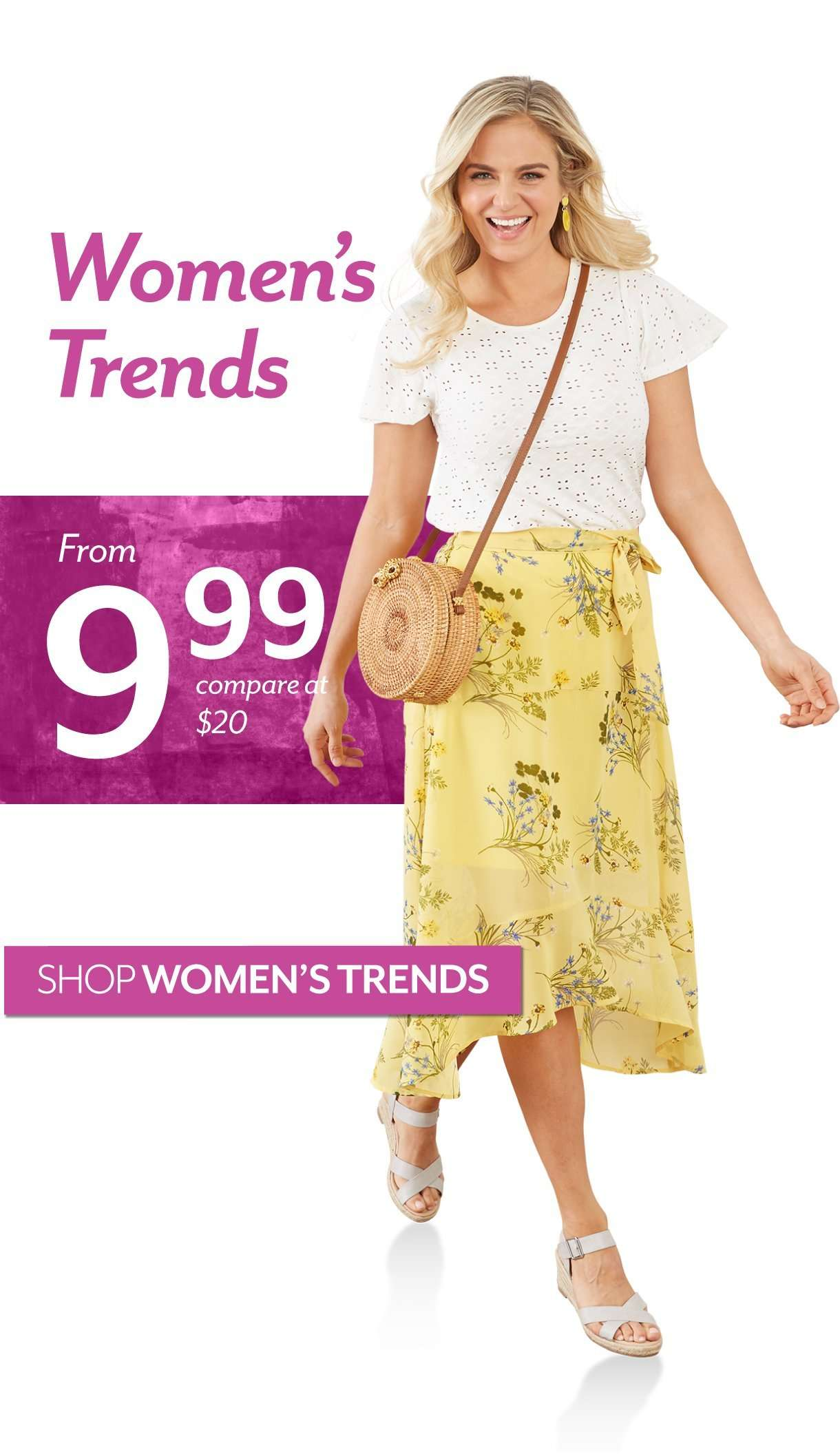 Women's Trends starting at $9.99