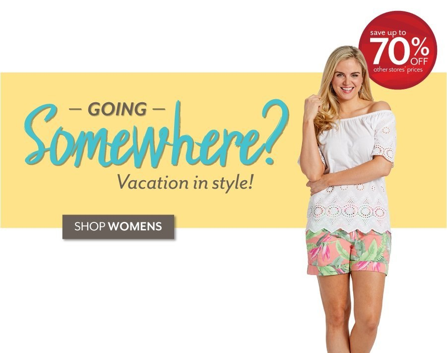 Going Somewhere? - Shop Women at Burkes Outlet