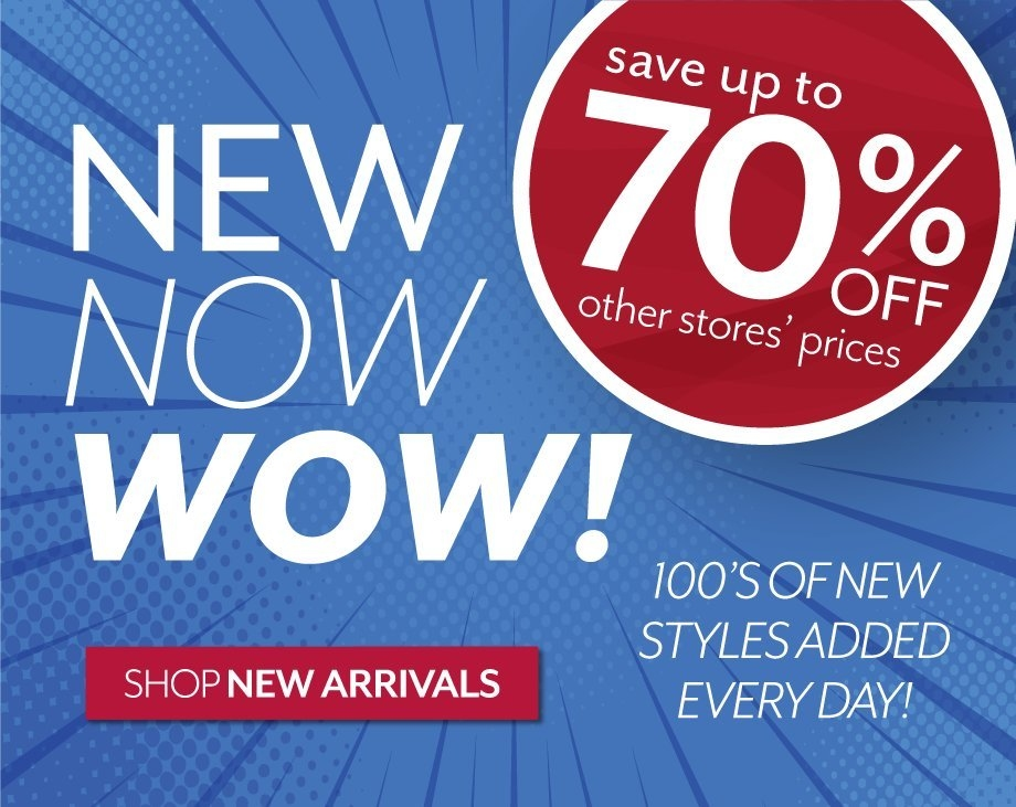 Shop New Arrivals Every Day at Burkes Outlet