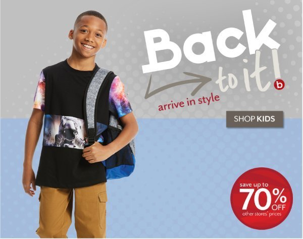 Back to It - Shop Back to School Kids Apparel at Burkes Outlet