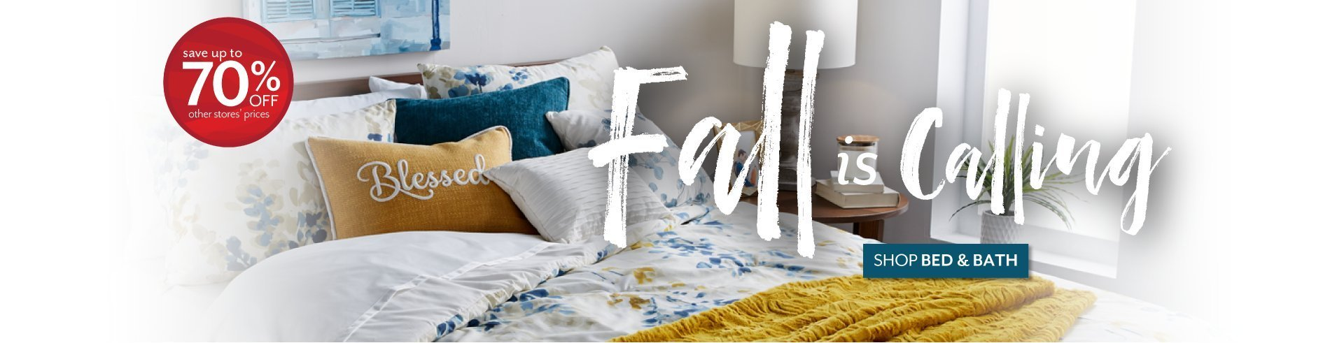 Fall is Calling - Shop Bed and Bath at Burkes Outlet