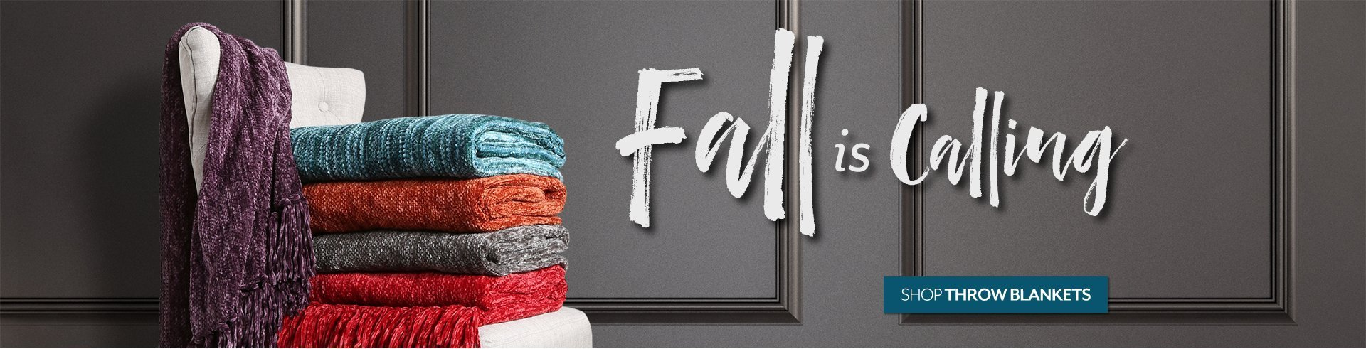 Fall is Calling - Shop Throw Blankets at Burkes Outlet