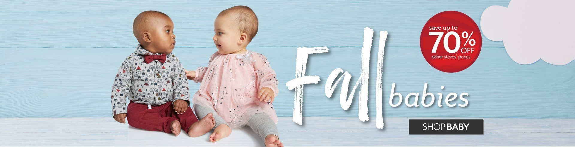 Fall Babies - Big Savings in Baby at Burkes Outlet