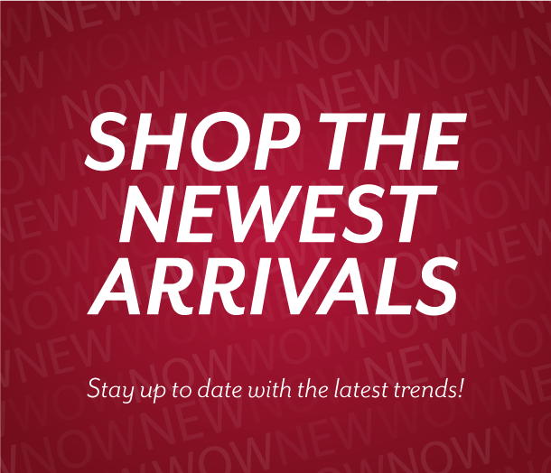 Shop the latest new arrivals at Burkes Outlet