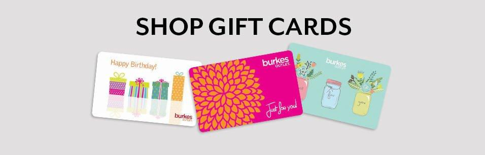 Gift Cards Burkes Outlet